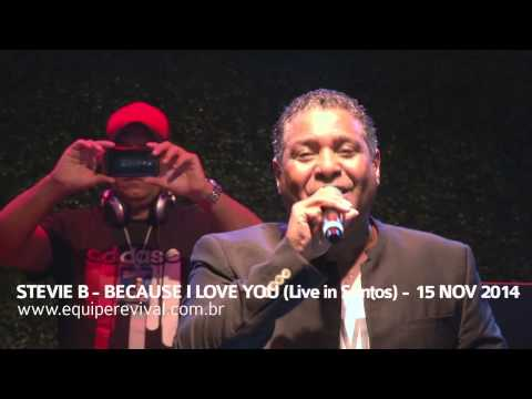 stevie-b-because-i-love-you-live-in-santos-wwwequiperevivalcombr-daniel-maua
