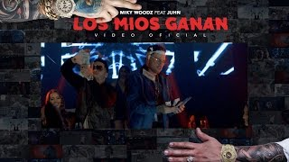 Miky Woodz feat Juhn - Los Mios Ganan (Official Video)