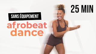 Afrobeats Dance Workout | 25 Minutes | Sans équipement