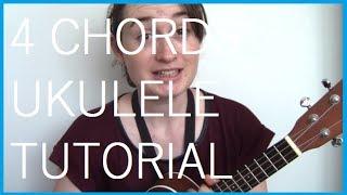 Four Chords Ukulele Tutorial