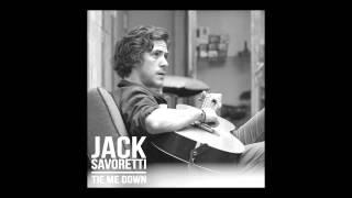 Jack Savoretti - Tie Me Down (Official Stream & Lyrics)
