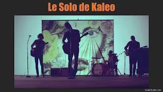 Solo de Kaleo (Way Down We Go) - Comment le jouer facilement ?