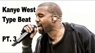 "Kanye West Type Beat - ""Pt. 3"" (Prod. By DJTurnUpBeats)"