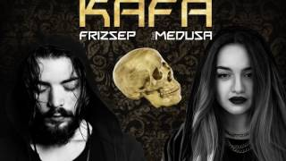 Frizzep feat. Medusa - Kafa ( Trap Official Audio )