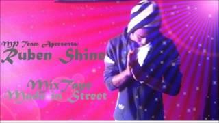 """Ruben Shine """"Made in street"""" - Quero'te de volta(REMIX) feat Anselmo Ralph"""