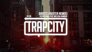 Feenixpawl - Ghosts Feat. Melissa Ramsay (HUXTER Remix)