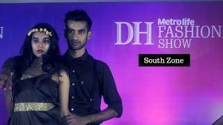 DH Metrolife Fashion Show - 2018 (South Zone)