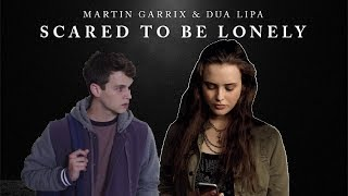 SCARED TO BE LONELY || MARTIN GARRIX FT DUA LIPA || ESPAÑOL