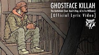 Ghostface Killah - The Battlefield (feat. Kool G Rap, AZ & Tre Williams) [Official Lyric Video]