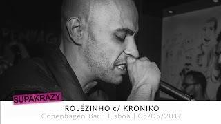 Rolezinho com Kroniko @ Copenhagen Bar Lisboa | REPORT | SUPAKRAZY