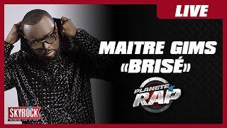"""Maître Gims """"Brisé"""" en live #PlanèteRap"""