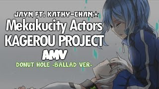 Mekakucity Actors/KagePro AMV『Donut Hole ft.Jayn』