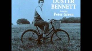 Duster Bennett ~ I've been a fool (Featuring Peter Green)