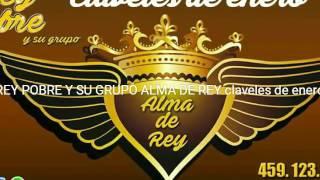 Claveles de enero REY POBRE Y SU GRUPO ALMA DE REY