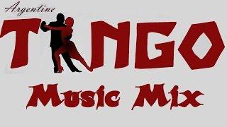 TANGO 💃 Music Mix width=