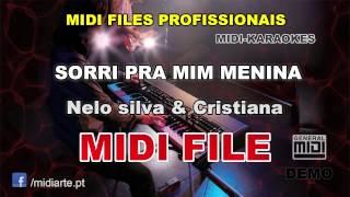 ♬ Midi file  - SORRI PRA MIM MENINA - Nelo silva & Cristiana