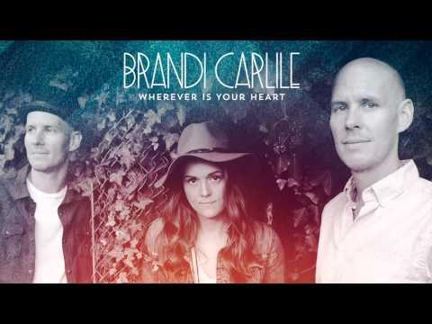 brandi-carlile-wherever-is-your-heart-audio-brandicarlile