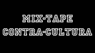 Sacik Brow - Mantém Firmeza - #12 - Mix-Tape Contra-Cultura - Full HD