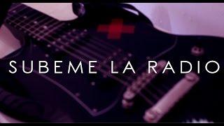 Enrique Iglesias - SUBEME LA RADIO  (Pop Rock Cover)