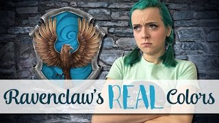 Ravenclaw's REAL Colors