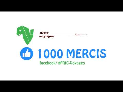 AFRIC Voyages - MERCI 1000likes facebook