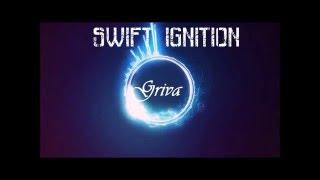 Griva - Swift Ignition