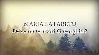 Maria Lataretu - De ce nu te-nsori Gheorghita (lyrics, versuri, karaoke)
