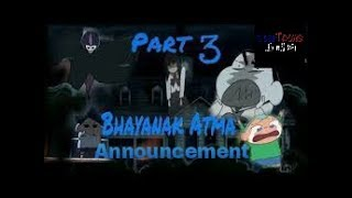 Shinchan bhayanak aatma part 3 Announcement
