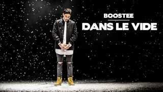 Boostee - Dans le Vide (Audio + Paroles)