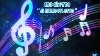 Mc Ghetto - Al Ritmo del sexo.wmv