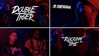 Double Tiger - Rocking Time [Official Video 2017]