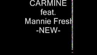 Carmine feat. Mannie Fresh NEW (New Song 2014)