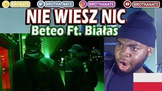 Beteo ft. Białas - Nie wiesz nic  [official video] REACTION!!