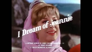 I Dream of Jeannie Opening and Closing Credits and Theme Song