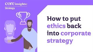 Ethics In Corporate Strategy