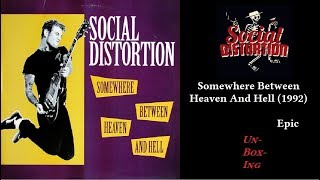 Social Distortion – Somewhere Between Heaven And Hell (1992)