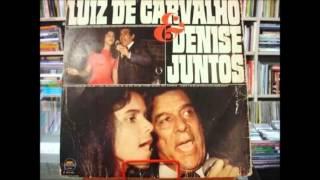 Quando ele estendeu a sua mão - Luiz de Carvalho e Denise