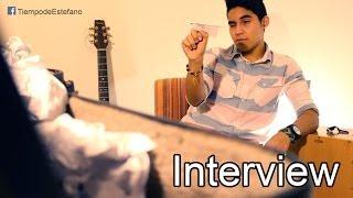 Interview - Tiempo de Estefano