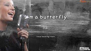 I`m a butterfly - YB (Instrumental & Lyrics)
