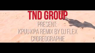 Dj Flex - Kpuu Kpa remix (Dance Video)