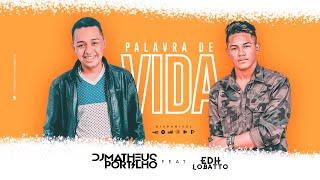 DJ Matheus Portilho - Palavra De Vida (Liryc Video) ft. Edh Lobatto