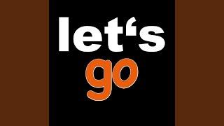 Let's Go (Originally Performed By Calvin Harris Feat. Ne-Yo) (Karaoke Version)