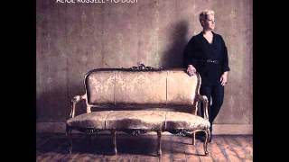 Alice Russell - I loved you