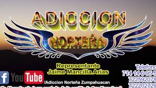 Adiccion Norteña - Adios Amor (Lyrics)