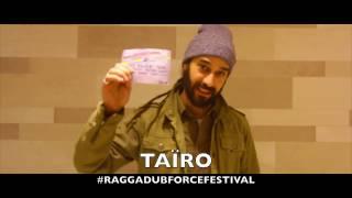 TAÏRO au Ragga Dub Force festival le 14 janvier 2017 @CabaretSauvage