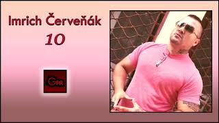 Imrich Červeňák ( 10 ) - Celé album ( OFFICIAL )