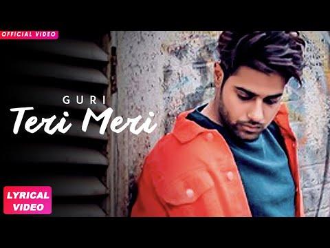 TERI MERI LYRICS - Guri | Album 26 | Punjabi Songs 2018