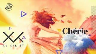XV Kilist - Cherie (Official Audio)