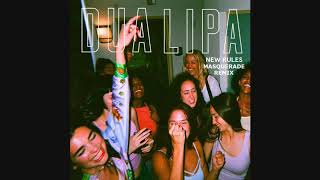 Dua Lipa - New Rules (Masquerade Remix)