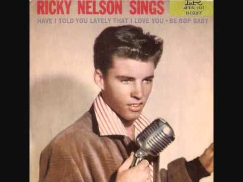 Have I Told You Lately That I Love You de Ricky Nelson Letra y Video